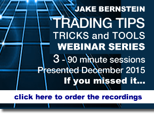 Jake Bernstein |  Trading Tips Tricks and Tools WEBINAR SERIES